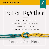 Better Together: Audio Bible Studies