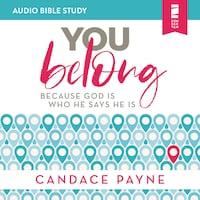 You Belong: Audio Bible Studies