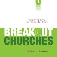 Breakout Churches