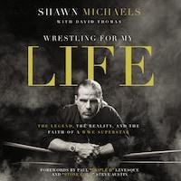 Wrestling for My Life