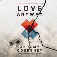 Love Anyway