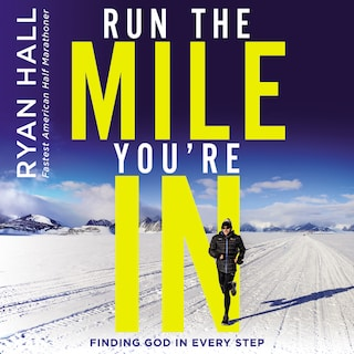 Run the Mile You're In