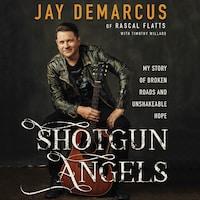 Shotgun Angels