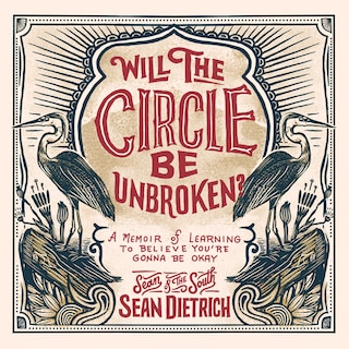Will the Circle Be Unbroken?