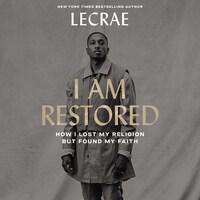 I Am Restored