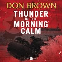 Thunder in the Morning Calm