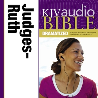 Dramatized Audio Bible - King James Version, KJV: (07) Judges and Ruth