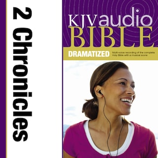 Dramatized Audio Bible - King James Version, KJV: (13) 2 Chronicles