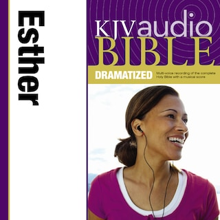 Dramatized Audio Bible - King James Version, KJV: (16) Esther