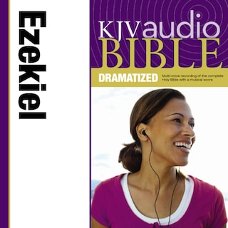 Dramatized Audio Bible - King James Version, KJV: (23) Ezekiel