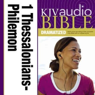 Dramatized Audio Bible - King James Version, KJV: (37) 1 and 2 Thessalonians, 1 and 2 Timothy, Titus, and Philemon
