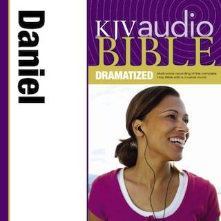 Dramatized Audio Bible - King James Version, KJV: (24) Daniel