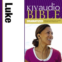 Dramatized Audio Bible - King James Version, KJV: (31) Luke