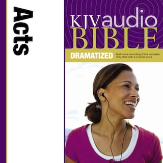 Dramatized Audio Bible - King James Version, KJV: (33) Acts