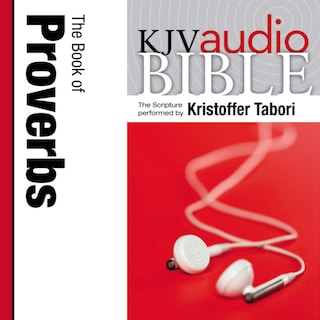 Pure Voice Audio Bible - King James Version, KJV: (17) Proverbs