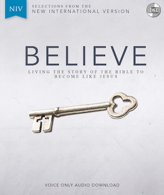 Believe Audio Bible Voice Only - New International Version, NIV: Complete Bible