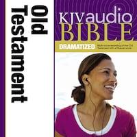 Dramatized Audio Bible - King James Version, KJV: Old Testament