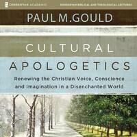 Cultural Apologetics: Audio Lectures