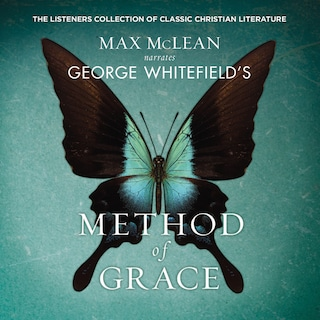 George Whitefield's The Method of Grace