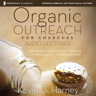 Organic Outreach: Audio Lectures