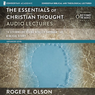 The Essentials of Christian Thought: Audio Lectures
