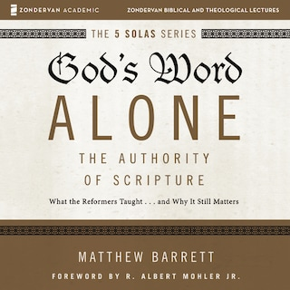 God's Word Alone: Audio Lectures