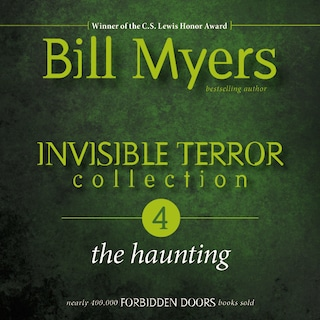Invisible Terror Collection: The Haunting