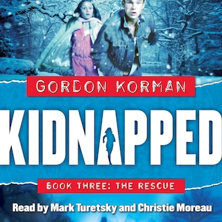 The Rescue - Kidnapped, Book 3 (Unabridged)