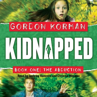 The Abduction - Kidnapped, Book 1 (Unabridged)