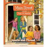Needle and Thread - Main Street 2 (Unabridged)
