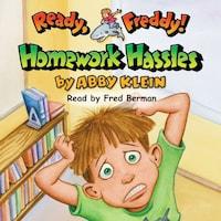 Homework Hassles - Ready Freddy 3 (Unabridged)