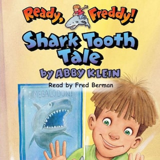 Shark Tooth Tale - Ready Freddy 9 (Unabridged)