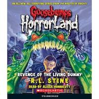 Revenge of the Living Dummy - Goosebumps HorrorLand 1 (Unabridged)