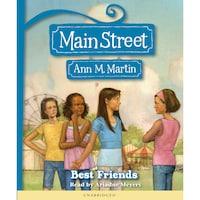 Best Friends - Main Street 4 (Unabridged)