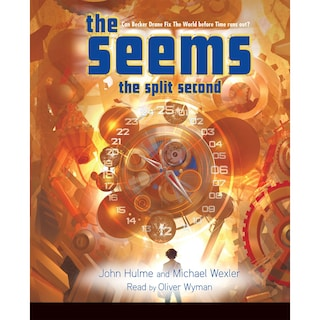 The Split Second - The Seems, Book 2 (Unabridged)