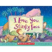 I Love You, Stinky Face (Unabridged)