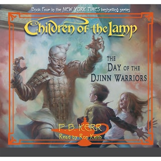 The Day of the Djinn Warriors - Children of the Lamp, Book 4 (Unabridged)