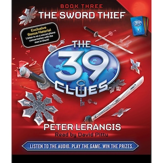 The Sword Thief - The 39 Clues, Book 3 (Unabridged)