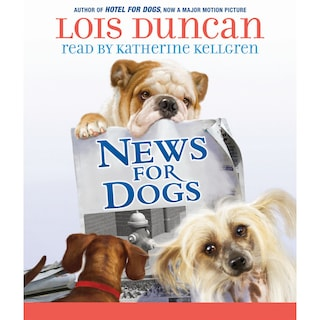 News for Dogs (Unabridged)