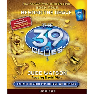 Beyond the Grave - The 39 Clues, Book 4 (Unabridged)