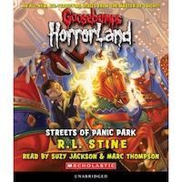 The Streets of Panic Park - Goosebumps HorrorLand 12 (Unabridged)