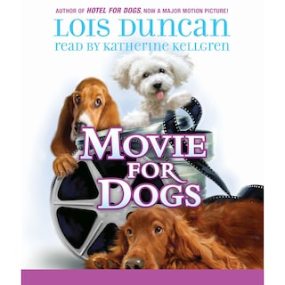 Movie for Dogs (Unabridged)