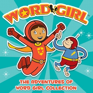 The Adventures of Word Girl Collection (Unabridged)