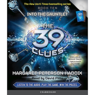 Into the Gauntlet - The 39 Clues, Book 10 (Unabridged)