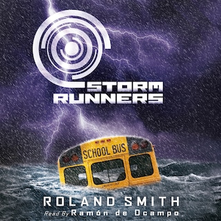 Storm Runners - Storm Runners 1 (Unabridged)