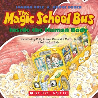 The Magic School Bus Inside the Human Body (Unabridged)
