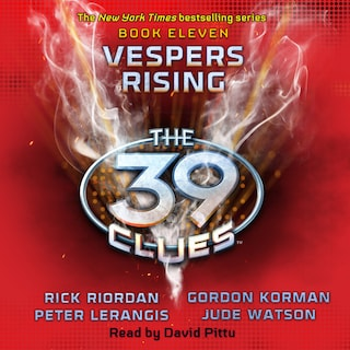 Vespers Rising - The 39 Clues, Book 11 (Unabridged)