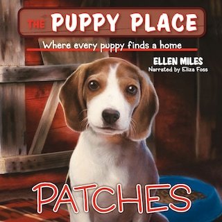 Patches - Puppy Place 8 (Unabridged)