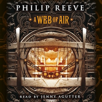 A Web of Air - Fever Crumb, Book 2 (Unabridged)