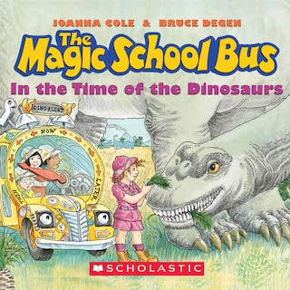 The Magic School Bus in the Time of Dinosaurs (Unabridged)